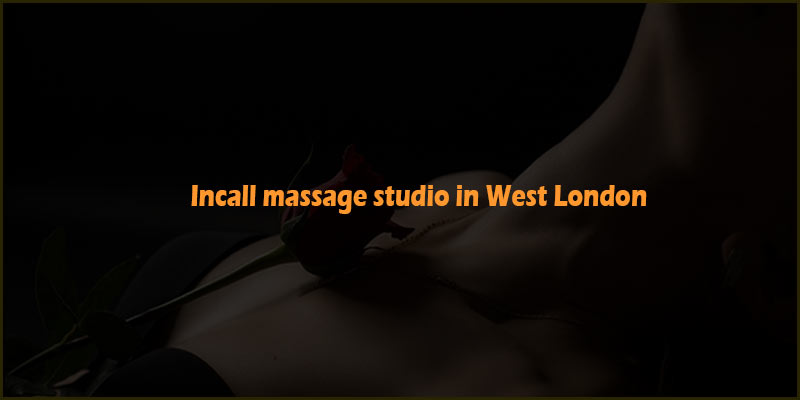 incall in west london