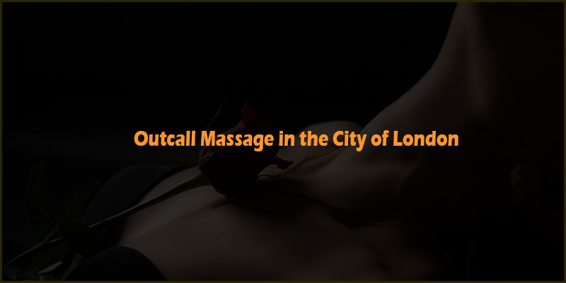 outcall massage in the city